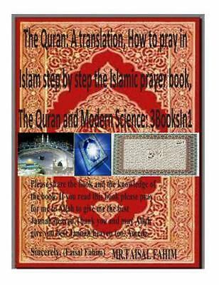Quran : A Translation, How to Pray in Islam Step by Step the Islamic Prayer B...