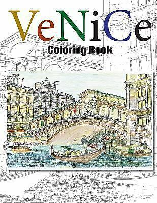 Venice Coloring Book, Paperback by Durand, Charl, ISBN 1546807691, ISBN-13 97...
