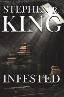 Infested, Paperback by King, Stephen R., Brand New, Free shipping in the US