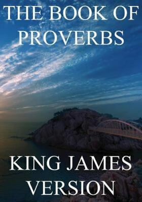 Book of Proverbs : King James Version, Paperback by King James Bible (COR), I...