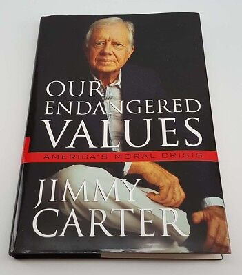 Jimmy Carter Signed Book - Our Endangered Values