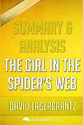 Summary & Analysis  The Girl in the Spiders Web: A Lisbeth Salander novel, cont
