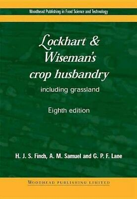 Lockhart & Wiseman's Crop Husbandry : Including Grassland, Paperback by Finch...