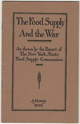 WWI Food Supply and the War Report New York State Commission 1918 World War I