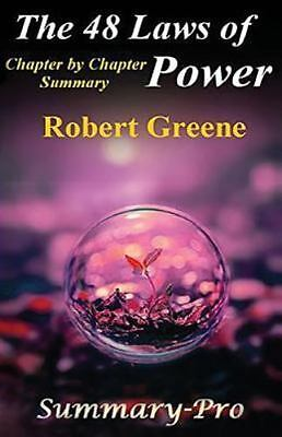 48 Laws of Power : Robert Greene Chapter by Chapter Summary, Paperback by Sum...