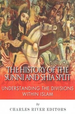 History of the Sunni and Shia Split : Understanding the Divisions Within Isla...