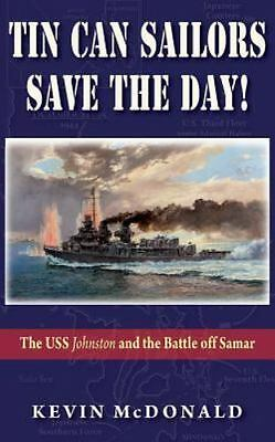 Tin Can Sailors Save the Day!, Brand New, Free shipping in the US