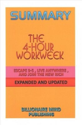 4-hour Workweek : Escape 9-5, Live Anywhere, and Join the New Rich by Timothy...
