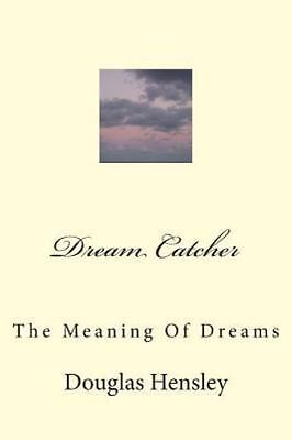 Dream Catcher, Paperback by Hensley, Douglas, Brand New, Free shipping in the US