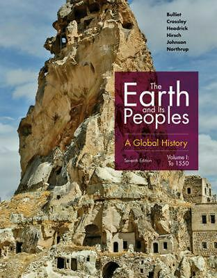 Earth and Its Peoples: A Global History, Volume I by Pamela Crossley (English) P