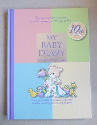 MY BABY DIARY The First Five Years 10th Anniversary Edition  Hardback AS NEW