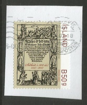 ICELAND 2017 500th ANNIV OF REFORMATION  ON A PIECE, SCOTT 1506, USED (o)