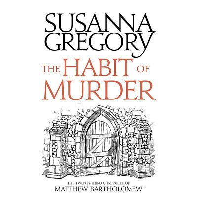 The Habit of Murder by Susanna Gregory (Paperback), Fiction Books, Brand New