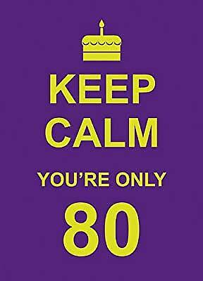 Keep Calm Youre Only 80, ., Used; Very Good Book