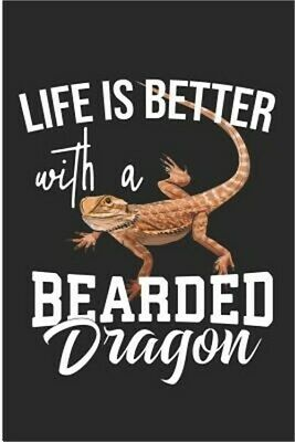 Life Is Better with a Bearded Dragon: Cute Bearded Dragon Lizard Lover Blank Not