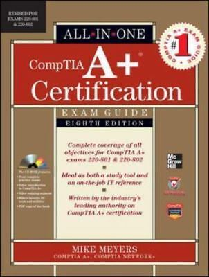 CompTIA A+ Certification All-in-One Exam Guide: [Exams 220-801 & 220-