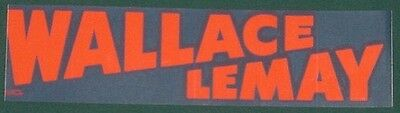 Wallace / Lemay Presidential Campaign Bumper Sticker 1968