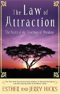 The Law of Attraction: The Basics of the Teachings of Abraham (Paperback or Soft