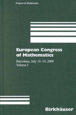 European Congress of Mathematics : Barcelona, July 10-14, 2000, Hardcover by ...