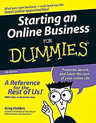 Starting an Online Business For Dummies (US Edition), Holden, Greg, Used; Good B