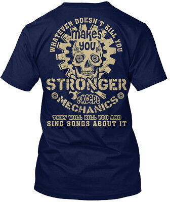Mechanic What Doesnt Kill You! - Whatever Doesn't You Standard Unisex T-shirt