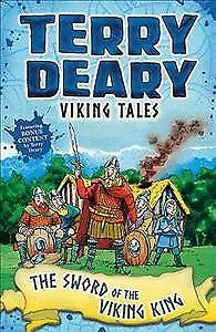 Viking Tales: the Sword of the Viking King, Paperback by Deary, Terry; Flook,...