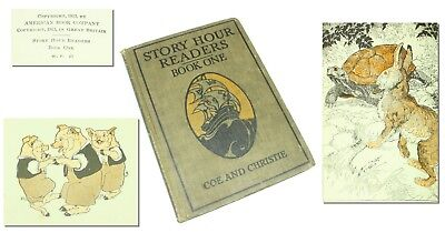 ATQ 1st Ed Childrens Story Hour Readers Book One Coe & Christie 1913 Illustrated