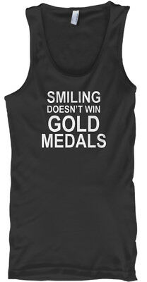 Smiling Doesnt Win Gold Medals - Doesn't Male Tank Top