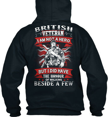 Im A Veteran !! - British I Am Not Hero But Did Have The Standard College Hoodie