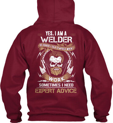 Trendy Welder I Am A Of Course Talk To Myself Standard College Hoodie Yes