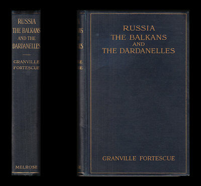 Fortescue RUSSIA The BALKANS & DARDANELLES, 1915 POLAND Constantinople GALLIPOLI