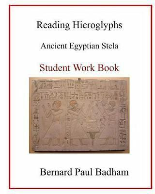Reading Hieroglyphs : Ancient Egyptian Stela, Paperback, Brand New, Free ship...