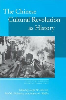 Chinese Cultural Revolution As History, Hardcover by Esherick, Joseph W. (EDT...
