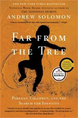 Far from the Tree: Parents, Children, and the Search for Identity (Paperback or