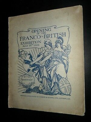 Opening Of The Franco British Exhibition Souvenir Book + Supplement 1908
