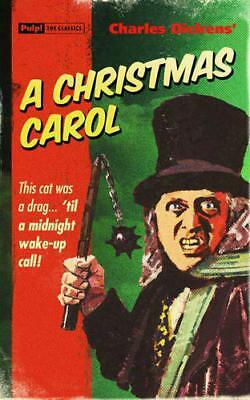 Christmas Carol, A (Pulp! The Classics) by David Mann, Charles Dickens, NEW Book