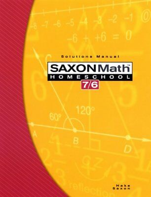 Saxon Math 7/6, Homeschool Edition: Solutions Manual by SAXON PUBLISHERS