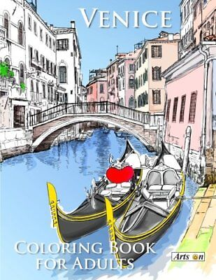 Venice Coloring Book for Adults: Relax and color famous landmarks from the ro…