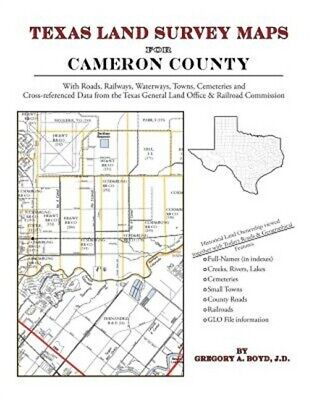 Texas Land Survey Maps for Cameron County (Paperback or Softback)