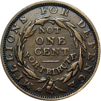 1837 Millions For Defense Not One Cent For Tribute Hard Times Token HT-48 Low 33