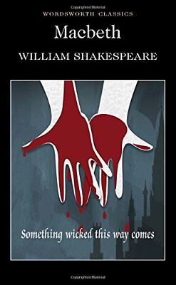 Macbeth (Wordsworth Classics) by William Shakespeare, NEW Book, (Paperback) FREE