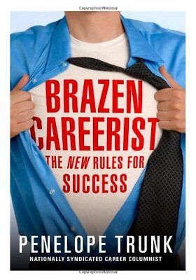 Barzen Careerist: The New Rules for Success,Penelope Trunk