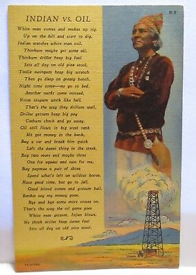 "1940 POSTCARD "" INDIAN vs OIL "" POEM INDIAN & OIL RIG  UNUSED"