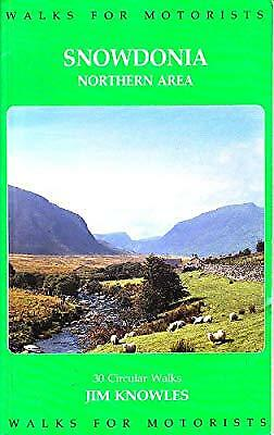 Snowdonia Walks for Motorists: Northern Area, Knowles, Jim, Used; Good Book