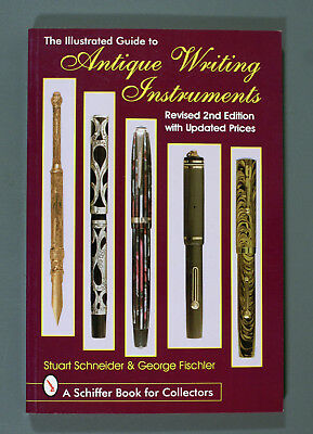 Fountain Pens Illustrated Guid with prices  by Stuart Schneider & George Fishler