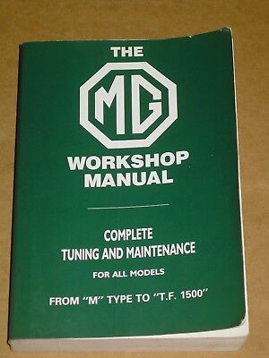 MG WORKSHOP MANUAL TUNING ALL MODELS M TYPE TO T.F. 1500 600pp ROBERT BENTLEY