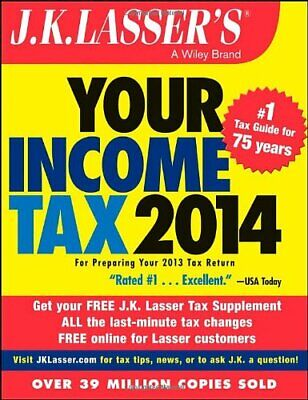 J. K. Lasser's Your Income Tax 2014: for Preparing Yo... by J.K. Lasser Institut