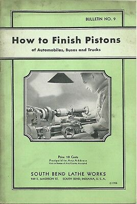Vintage 1936 South Bend Lathe Works How to finish Pistons Bulletin Manual No. 9
