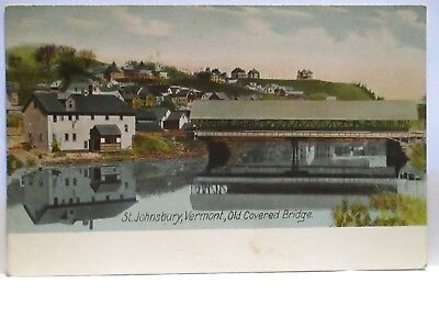 "1910 Tint Postcard "" Old Covered Bridge Johnsbury Vt ""  Closeup, Homes Unused"