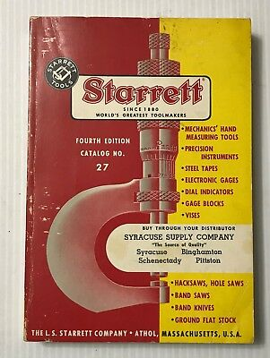 Starrett Tool Precision Steel Tapes Dial Indicators Catalog No. 27